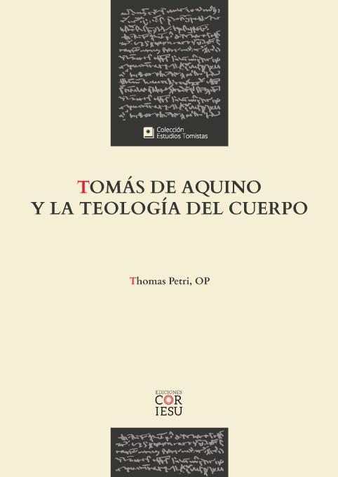 Tomás de Aquino y la teología del cuerpo
